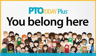 PTO Today Plus—our premier parent group community. Join today!