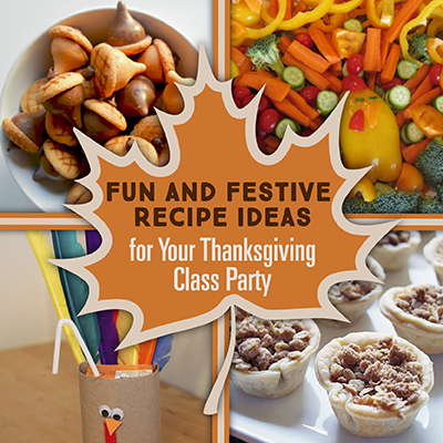 Fun And Festive Recipe Ideas For Your Thanksgiving Class Party