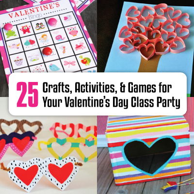 Activities Crafts Games For Your Valentine S Day Class