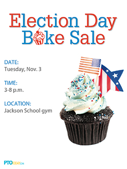election day bake sales and other fundraisers pto today