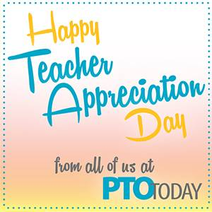 Happy teacher appreciation day pto today happy teacher appreciation day sciox Images