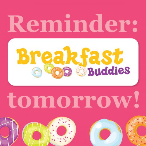 Breakfast Buddies Reminder