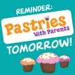 Pastries With Parents Reminder