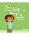 """You can accomplish much..."""