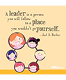 """A leader is a person..."""