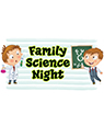 Family Science Night 1