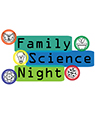 Family Science Night 2