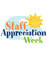 Staff Appreciation Week 1