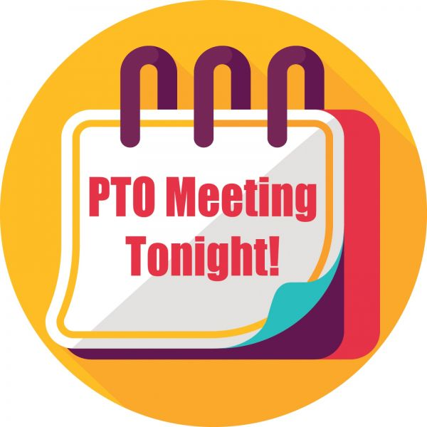 Meetings | PTO Meeting Tonight - PTO Today