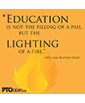 """Education is not the filling of a pail..."""
