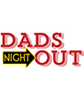 Dads Night Out