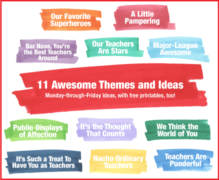 Teacher Appreciation Week Ideas for Every Day