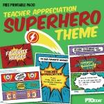 Superhero Teacher Appreciation Printable Pack
