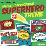 Superhero Teacher Appreciation Printable Pack