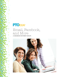 Email, Facebook, and More: E-Communications Handbook for Parent Groups