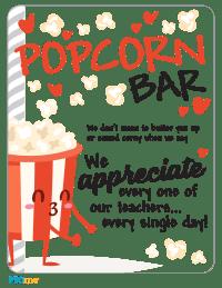 Teacher Appreciation Week Popcorn Bar Sign
